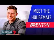 Brenton The Charmer - NEW HOUSEMATE - Big Brother Australia