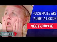 Household luxuries go through the grinder - Meet Chippie - Big Brother Australia