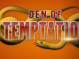 Den of Temptation