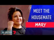 Power Mum Mary - Meet The Housemate - Big Brother Australia