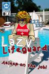 Lazy Lifeguard