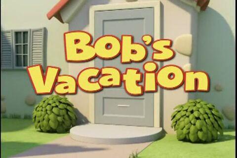 Bob's Vacation/Transcript