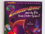 Larry-Boy! and the Fib from Outer Space! (book)