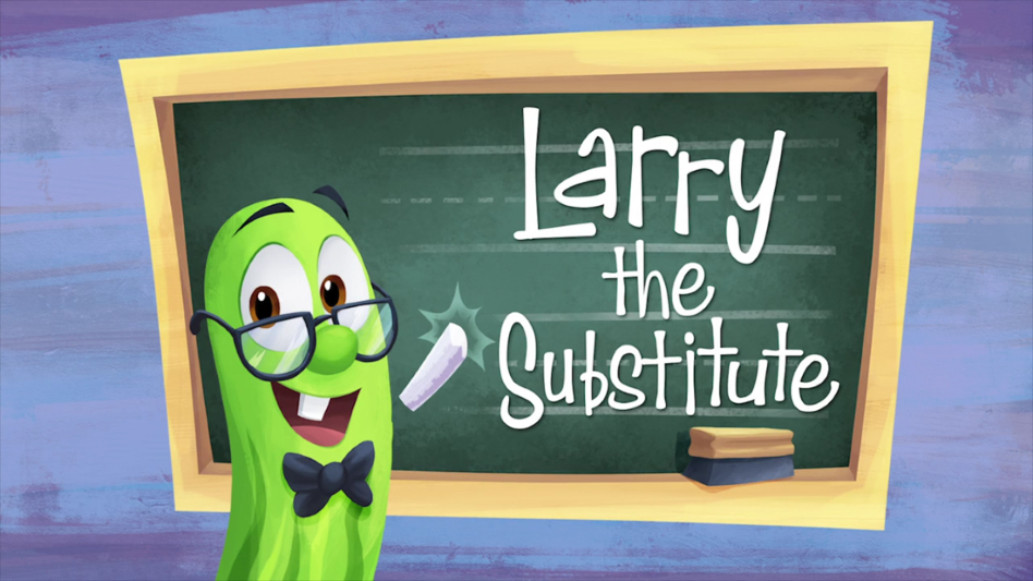 Larry the Substitute