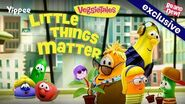 The VeggieTales Show Little Things Matter - Trailer
