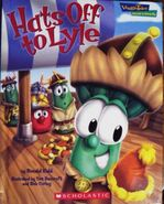 VeggieTales Values To Grow By Hats Off To Lyle Book