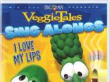 Sing-Alongs: I Love My Lips