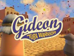 GideonTubaWarriorTitleCard.png