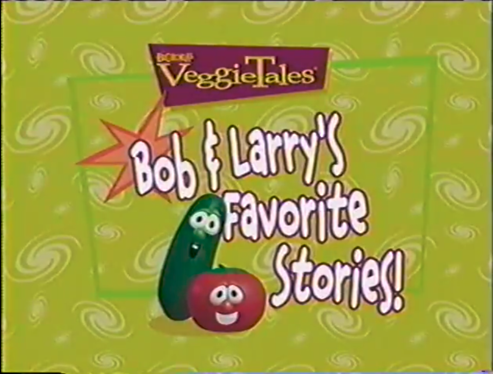 Bob and Larry's Favorite Stories!/Credits