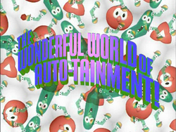 TheWonderfulWorldOfAutoTainmentTitleCard.png