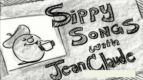 Sippy Songs with Jean-Claude