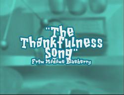 TheThankfulnessSongTitleCard.png