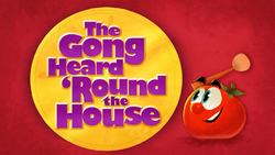 TheGongHeard'RoundTheHouseTitleCard.png
