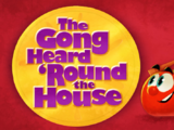 The Gong Heard 'Round the House