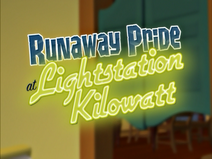 Runaway Pride at Lightstation Kilowatt/Credits