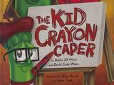 The Kid Crayon Caper