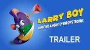 LarryBoyandtheAngryEyebrowsTroubleTrailerThumbnail