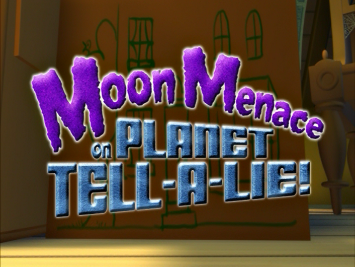 Moon Menace on Planet Tell-a-Lie!/Credits