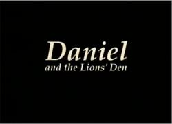 DanielAndTheLion'sDenTitleCard.png