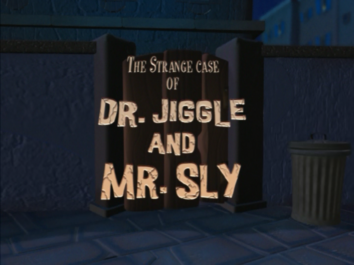 Dr. Jiggle and Mr. Sly (TV Episode)/Gallery