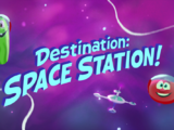 Destination: SPACE STATION!