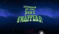 InvasionoftheBodySwappersTitleCard.png