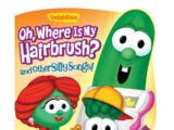 Oh, Where is My Hairbrush? and Other Silly Songs!: A Lift-the-Flap Book