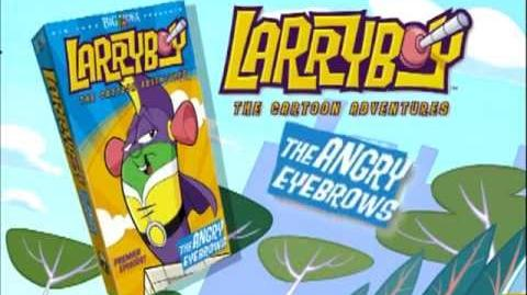 LarryBoy and the Angry Eyebrows