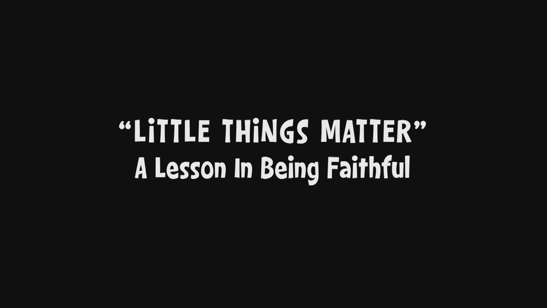 Little Things Matter/Credits