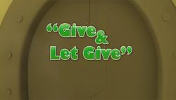 GiveAndLetGiveTitleCard.png