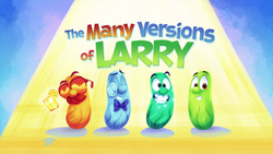 TheManyVersionsOfLarryTitleCard.png