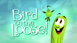 BirdOnTheLooseTitleCard.png