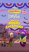 LarryBoy and the Angry Eyebrows Poster