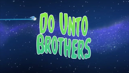 Do Unto Brothers.png