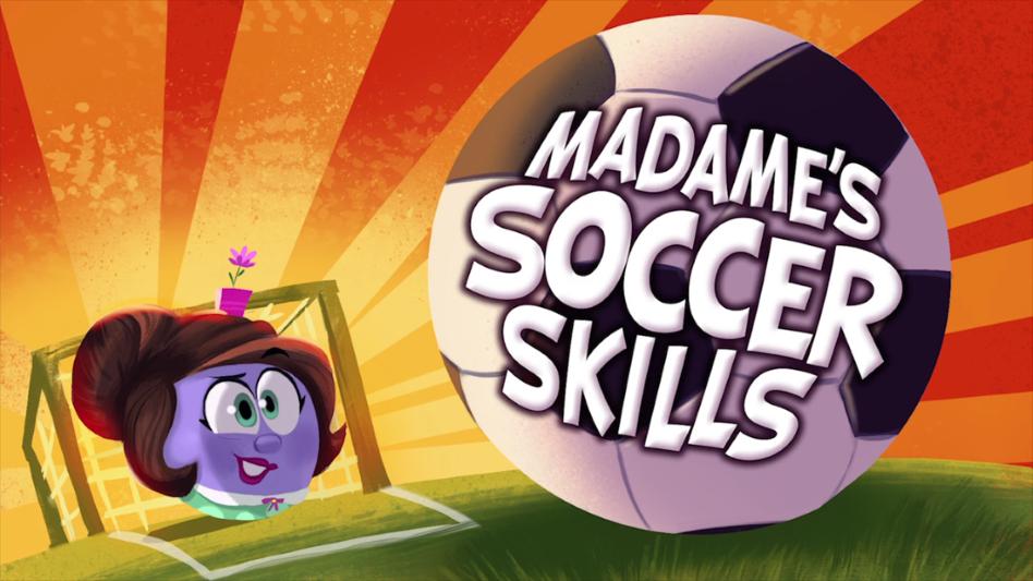 Madame's Soccer Skills