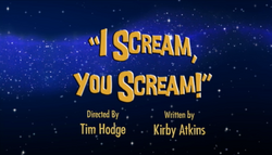 ISccreamYouScreamTitleCard.png