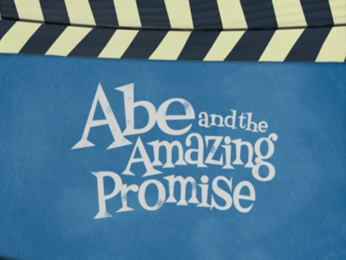 Abe and the Amazing Promise/Commentary