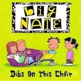 Big Nate Dibs On This Chair