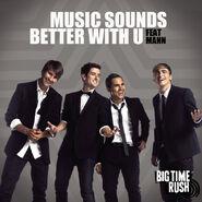 Music Sounds Better With U (feat. Mann) - Single