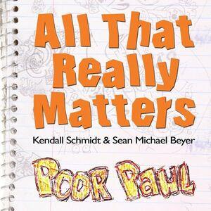 Kendall-Schmidt-Sean-Michael-Beyer-poor-paul.jpg