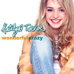 Katelyn Tarver-Wonderful Crazy-Frontal.jpg