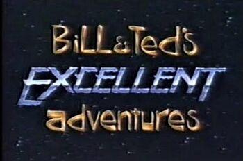 BillAndTedsExcellentAdventuresLiveAction.jpg