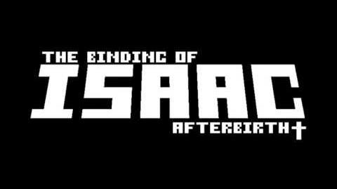 The Binding of Isaac Afterbirth OST Delirium-1
