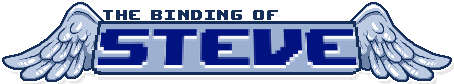 The Binding of Steve Wiki