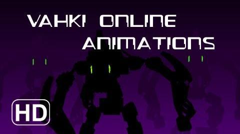 Vahki Online Animations