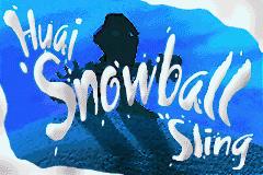 Huai Snowball Sling (Game)