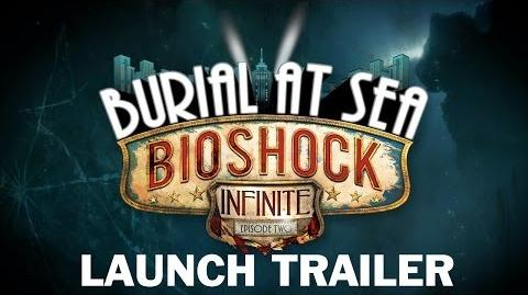 BioShock Infinite Burial at Sea - Episode Two Launch Trailer (Deutsch)