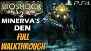 BioShock 2 Minerva's Den Remastered (PS4) - FULL Gameplay Walkthrough DLC 1080P 60FPS