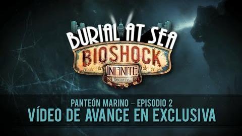 BioShock Infinite Panteón Marino Episodio 2 - Vídeo Avance Exclusivo