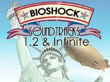 Bioshock Soundtracks 1,2 & Infinite